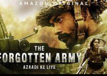 The Forgotten Army – Azaadi Ke Liye (2020) Season 1 S01 720p + 1080p