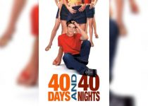 40 Days and 40 Nights (2002) 1080p