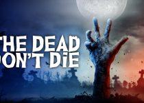 The Dead Don't Die (2019) 720p + 1080p + 2160p